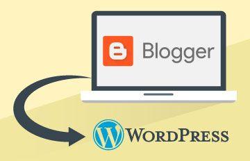Transférer votre site sous Blogger vers WordPress